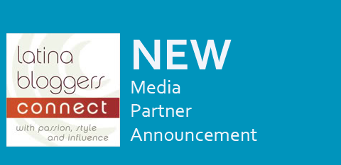 New Media Partner Announcement  – Latina Bloggers Connect