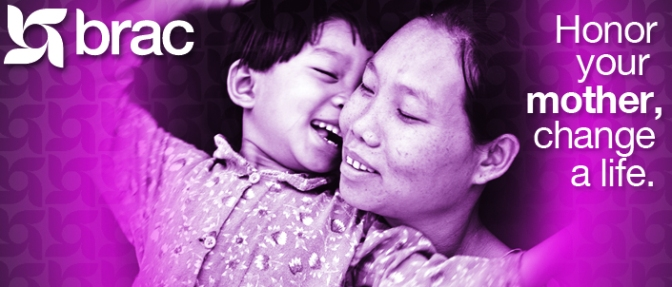 Honor Your Mother, Change a Life With BRAC