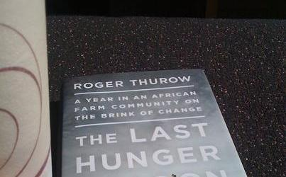 [Book Review] The Last Hunger Season by Roger Thurow