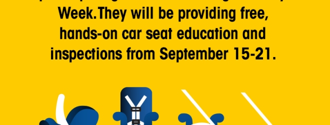 Why Child Passenger Safety Week Should Be on Your Calendar