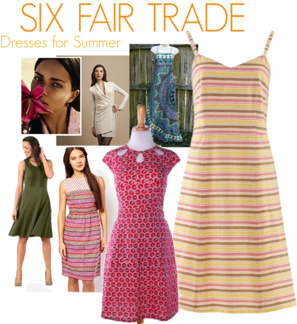 Six Fair Trade Dresses for Summer