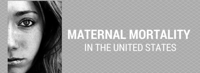 Why Congress Needs to Pass the Maternal Health Accountability Act of 2014