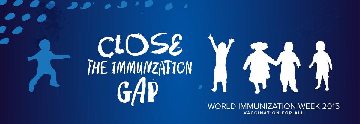 World Immunization Week Starts With a Global Challenge