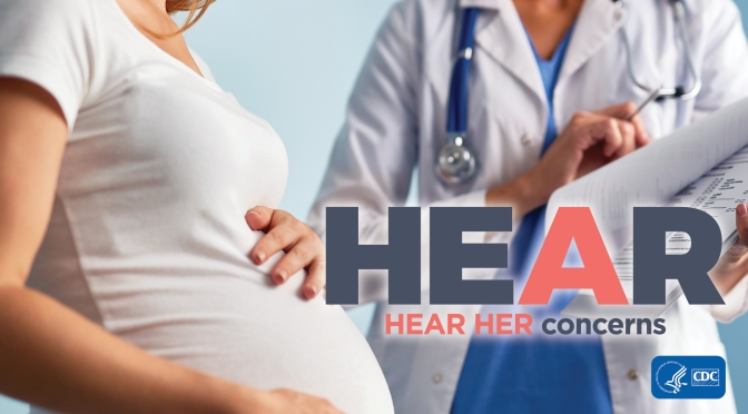 CDC Launches Campaign To Raise Awareness About Pregnancy and Postpartum Warning Signs